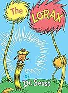 The Lorax (Classic Seuss) by Dr. Seuss