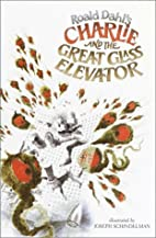 Charlie and the Great Glass Elevator by…