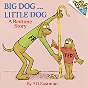 Big Dog... Little Dog (A Bedtime Story) by…