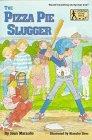 Marzollo, Jean: The Pizza Pie Slugger (A Stepping Stone Book(TM))