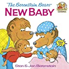 The Berenstain Bears' New Baby by Stan…