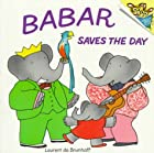 Babar Saves the Day (Pictureback(R)) by…