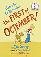 Please Try to Remember the First of…
