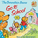 Berenstain, Stan: Berenstain Bears Go to School