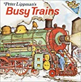 Lippman, Peter: Busy Trains (Pictureback(R))