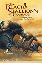 The Black Stallion's Courage by Walter…