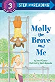 O&#39;Connor, Jane: Molly the Brave and Me