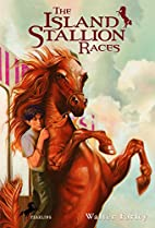 The Island Stallion Races by Walter Farley