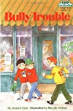 Cole, Joanna: Bully Trouble (Step into Reading)