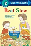 Brenner, Barbara: Beef Stew (Step into Reading)