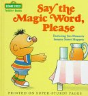 Say the Magic Word, Please (Toddler Books)…