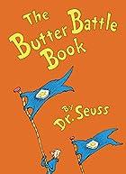 The Butter Battle Book by Dr. Seuss
