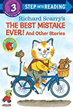 Richard Scarry's The Best Mistake Ever! by…