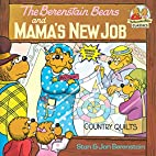 The Berenstain Bears and Mama's New Job by…
