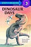 Milton, Joyce: Dinosaur Days (Step into Reading)