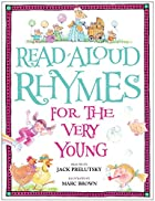 Read-Aloud Rhymes for the Very Young by Jack…