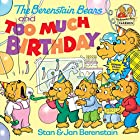 The Berenstain Bears and Too Much Birthday…
