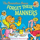 The Berenstain Bears Forget Their Manners by…