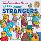 The Berenstain Bears Learn About Strangers…