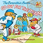 The Berenstain Bears Go Out for the Team by…