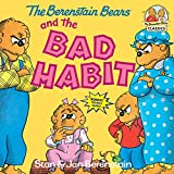 Berenstain, Stan: The Berenstain Bears and the Bad Habit