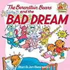 The Berenstain Bears and the Bad Dream…