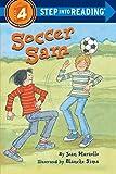 Marzollo, Jean: Soccer Sam (Step into Reading, Step 4)