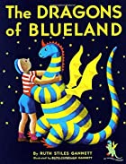 The Dragons of Blueland by Ruth Stiles…