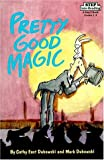 Dubowski, Cathy East: Pretty Good Magic (Step into Reading)