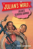 Julian's Glorious Summer by Ann Cameron