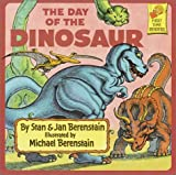 Berenstain, Stan: The Day of the Dinosaur