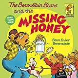 Berenstain, Stan: The Berenstain Bears and the Missing Honey
