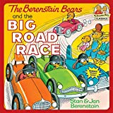 Berenstain, Stan: The Berenstain Bears and the Big Road Race