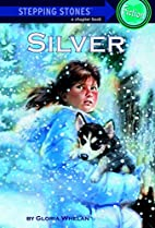 Silver by Gloria Whelan