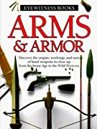 Eyewitness Books: Arms & Armor by Michele&hellip;