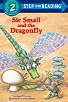 Sir Small and the Dragonfly by Jane…