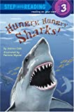 Cole, Joanna: Hungry, Hungry Sharks (Step into Reading)