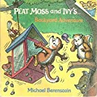 Peat Moss and Ivy's Backyard Adventure…