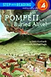 Davis, Edith Kunhardt: Pompeii...Buried Alive! (Step-Into-Reading, Step 4)