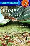Davis, Edith Kunhardt: Pompeii...Buried Alive! (Step-Into-Reading, Step 4)