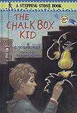 Bulla, Clyde Robert: The Chalk Box Kid (A Stepping Stone Book(TM))