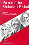 Buckler, William Earl, Ed: Prose of the Victorian Period