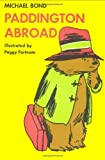 Bond, Michael: Paddington Abroad