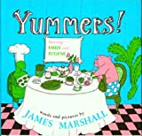 Marshall, James: Yummers! Starring Emily and Eugene