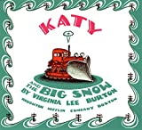 Burton, Virginia Lee: Katy and the Big Snow