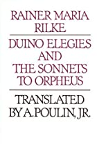 Duino Elegies & The Sonnets to Orpheus by…
