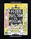Marshall, James: Miss Nelson Is Missing!