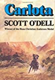 O&#39;Dell, Scott: Carlota