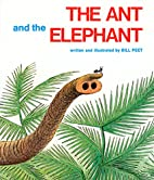 The Ant and the Elephant by Bill Peet
