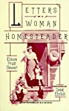 Stewart, Elinore Pruitt: Letters of a Woman Homesteader